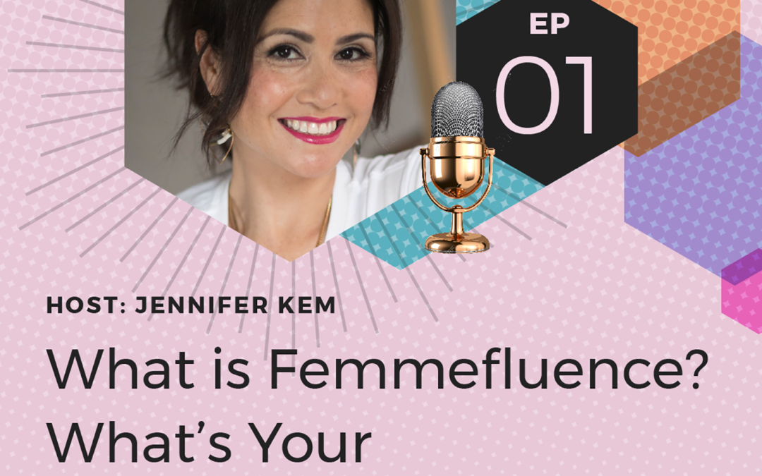 What is Femmefluence? What's Your Femmefluence?  Copy